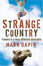 Strange Country - Mark Dapin