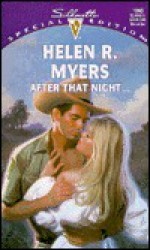 After That Night.. - Helen R. Myers