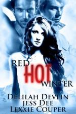 Red-Hot Winter - Jess Dee, Lexxie Couper, Delilah Devlin