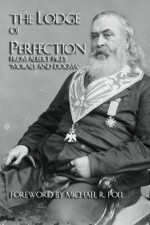 The Lodge Of Perfection - Albert Pike
