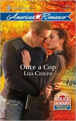 Once a Cop - Lisa Childs