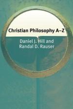 Christian Philosophy A-Z - Cora Kaplan