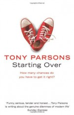 Starting Over - Tony Parsons
