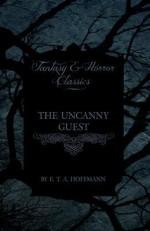 The Uncanny Guest (Fantasy and Horror Classics) - E.T.A. Hoffmann