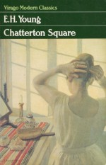 Chatterton Square - E.H. Young
