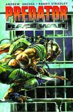 Predator: Race War - Andrew Vachss, Randy Stradley