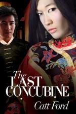 The Last Concubine - Catt Ford