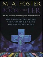 The Book of The Ler - M.A. Foster