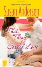 That Thing Called Love - Susan Andersen