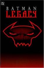 Batman: Legacy - Doug Moench, Chuck Dixon, Alan Grant