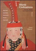 World Civilizations; Sources, Images and Interpretations Volume I - Dennis Sherman, A. Tom Grunfeld, Gerald E. Markowitz