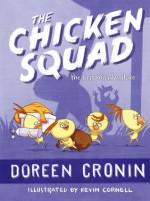 The Chicken Squad: The First Misadventure - Doreen Cronin