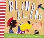 Bling Blang (Radunsky/Guthrie) - Woody Guthrie, Vladimir Radunsky