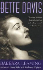 Bette Davis: A Biography - Barbara Leaming