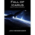 Fall of Icarus - Jon Messenger