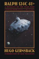 Ralph 124C 41+: A Romance of the Year 2660 - Hugo Gernsback, Jack Williamson