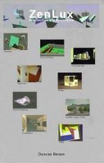ZenLux: Architecture & Electronics - Duncan Brown