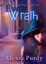 Ever Wrath - Alexia Purdy