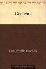 Gedichte (German Edition) - Bjørnstjerne Bjørnson