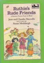 Ruthie's Rude Friends - Jean Marzollo, Claudio Marzollo, Susan Meddaugh