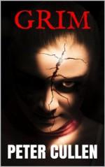 Grim (Stories: Book 1) - Peter Cullen, Tim Stevens