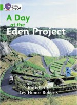 A Day at the Eden Project - Kate Petty