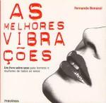 As Melhores Vibrações - Fernando Bonassi