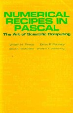 Numerical Recipes in Pascal (First Edition): The Art of Scientific Computing - William H. Press, Brian P. Flannery, Saul A. Teukolsky