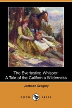 Everlasting Whisper - Jackson Gregory