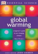 Global Warming - Fred Pearce, John Gribbin