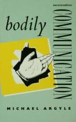 Bodily Communication - Michael Argyle