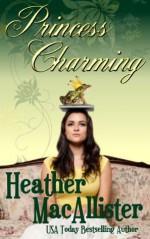 Princess Charming - Heather MacAllister