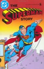 The Superman Story - Martin Pasko