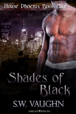 Shades of Black - S.W. Vaughn