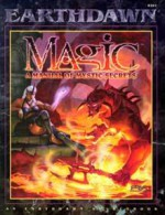 Magic: A Manual of Mystic Secrets - Louis J. Prosperi, Steve Kenson, Loren L. Coleman