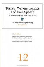 Turkey: Writers, Politics and Free Speech - David Hayes