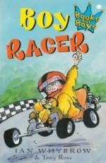 Boy Racer - Ian Whybrow, Tony Ross