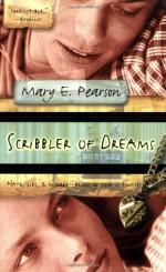 Scribbler of Dreams - Mary E. Pearson