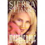 Masquerade - Sierra St. James, Janette Rallison
