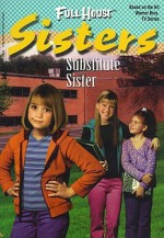 Substitute Sister - Cathy East Dubowski, Diana Burke, Diana G. Gallagher