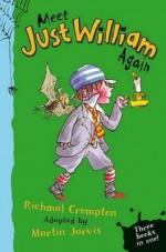 Meet Just William Again - Richmal Crompton, Martin Jarvis