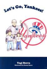 Let's Go, Yankees! - Yogi Berra