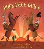 Buckamoo Girls - Ellen A. Kelly, Ellen A. Kelly, Tom Curry