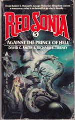 Against the Prince of Hell - David C. Smith, Richard L. Tierney