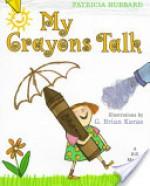 My Crayons Talk - Patricia Hubbard, G. Brian Karas