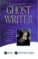Ghost Writer - Rene Gutteridge