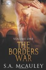 The Borders War Vol 1 - S.A. McAuley