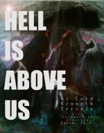 Hell Is Above Us: The Epic Race to the Top of Fumu, the World's Tallest Mountain - Jonathan Bloom