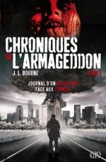 Chroniques de l'Armageddon T01 (Eclipse) (French Edition) - J.L. Bourne, Julien Drouet