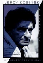 Jerzy Kosinski: A Biography - James Park Sloan, Jerzy Kosiński